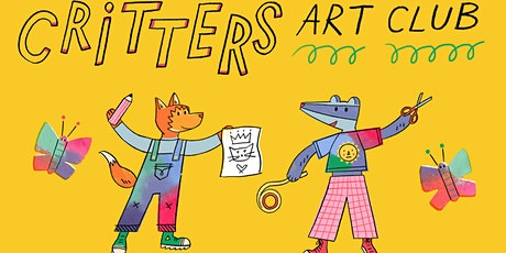 Critters Art Club - 'Flower Bed Figures' (Summer Edition!) tickets