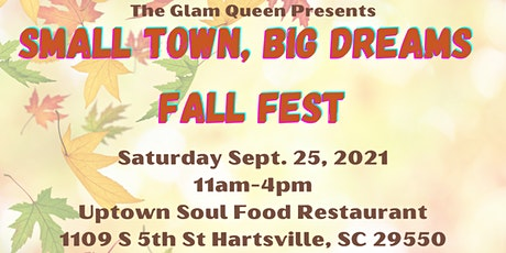 Small Town, Big Dreams Fall Fest tickets