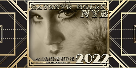 W SF New Year's Eve 2022 - Gatsby's House tickets