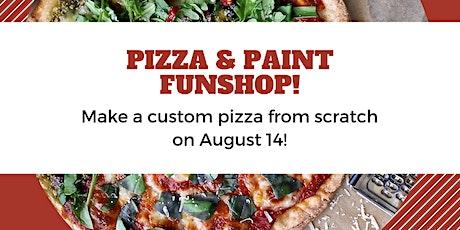 Make a Pizza & Paint FUNshop! tickets