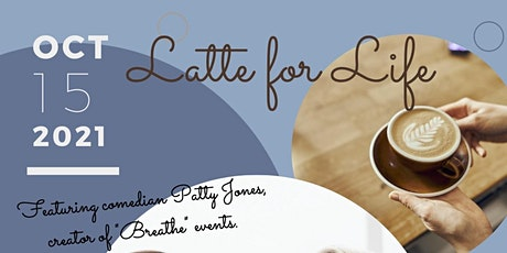 Latte for Life tickets