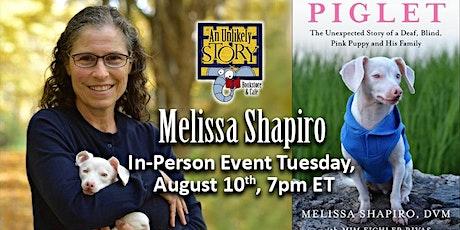 Melissa Shapiro & Piglet - In-Person Event tickets