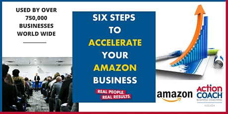 Six Steps To Accelerate Your Amazon Business tickets