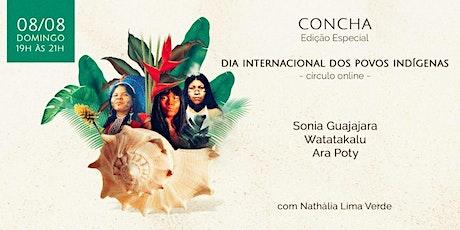 Círculo Concha :: Dia Internacional dos Povos Indígenas ingressos
