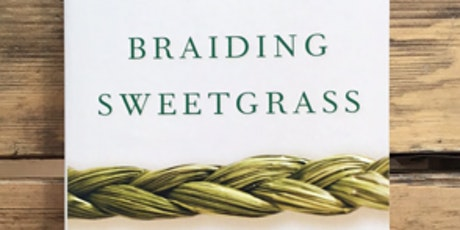 NYU SPS Academy of Lifelong Learning (ALL) Book Club: Braiding Sweetgrass tickets