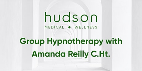 Group Hypnotherapy with Amanda Reilly, C.Ht. tickets