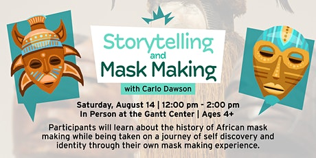Storytelling and Mask Making tickets