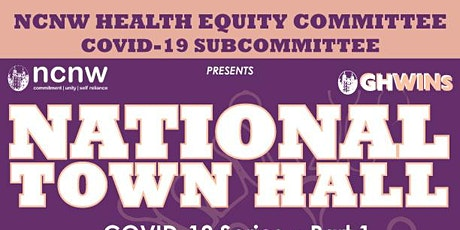 NCNW Health Equity Committee/COVID-19 Subcommittee Town Hall • Part 1 tickets