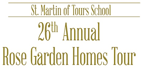 26th Annual Rose Garden Homes Tour tickets