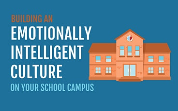 eBook Launch: Building an Emotionally Intelligent Culture on Your School tickets