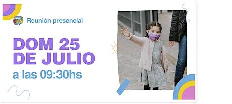 Reunión Presencial en Caudal de Vida -KIDS- Domingo 25/07 9:30 hs. entradas