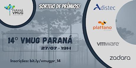 VMUG Paraná - 14º Encontro ingressos