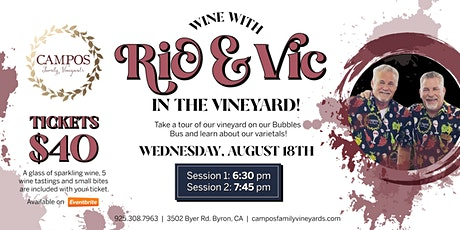 Wine with Ric and Vic in the Vineyard! tickets