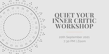 Quiet Your Inner Critic Workshop tickets