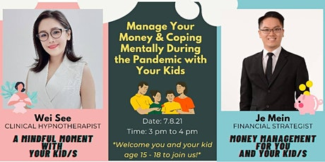 Manage Your Money & Coping Mentally During the Pandemic with Your Kids tickets