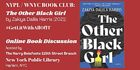 """NYPL / WNYC Book Club: """"The Other Black Girl"""" by Zakiya Dalila Harris tickets"""