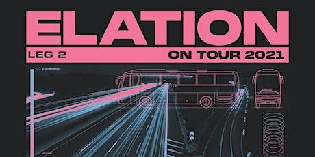 ELATION ON TOUR - LEG 2 (AUG 23 - Seattle) tickets