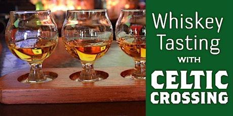 Celtic Crossing Whiskey Tasting tickets