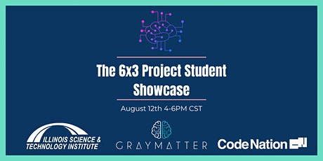 The  6x3 Project Student Showcase tickets