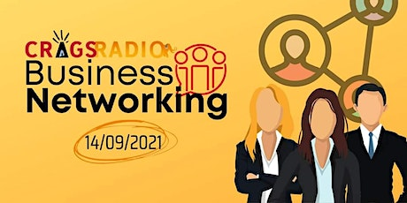 Crags Radio Business Networking tickets