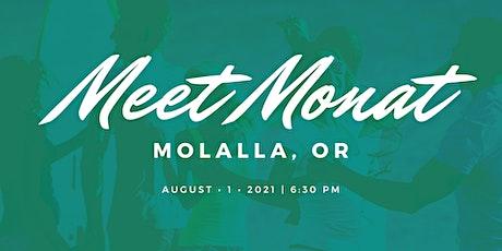 Meet MONAT- Molalla, OR tickets