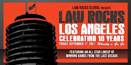 10th Annual Law Rocks Los Angeles Anniversary Celebration tickets