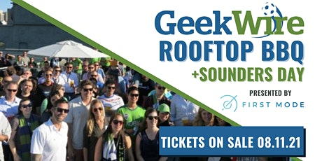 2021 GeekWire Rooftop BBQ + Sounders Day tickets