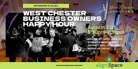 West Chester Business Networking Happy Hour with BID, Align & MediaLab tickets
