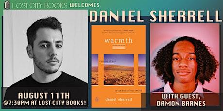 Warmth, a memoir by Daniel Sherrell with guest Damon Barnes tickets