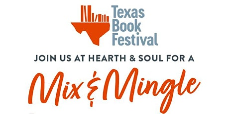 Mix and Mingle with Texas Book Festival & Author Lorena Junco tickets