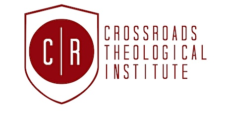 Old Testament Overview - Crossroads Theological Institute tickets