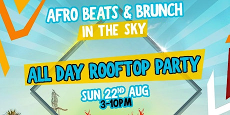 Afrobeats n Brunch: All Day Rooftop Party tickets