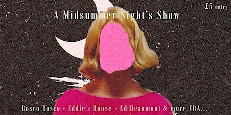 A Midsummer Night's Show tickets