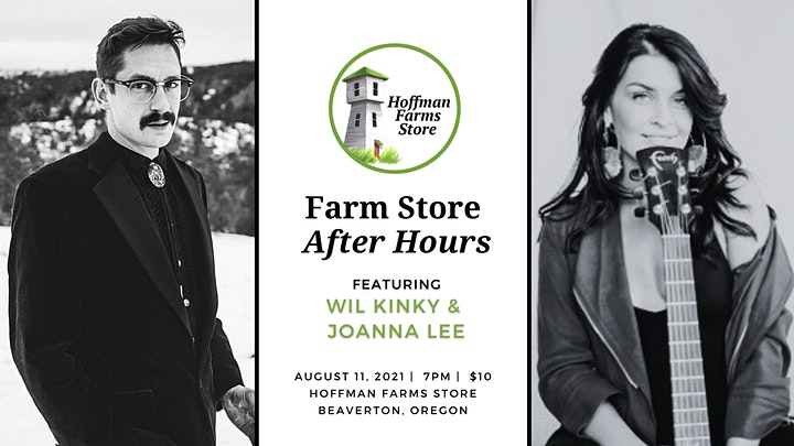 Farm Store After Hours featuring Wil Kinky & JoAnna Lee image