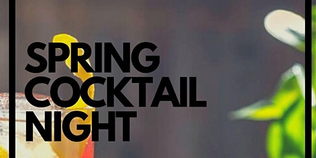 Spring Cocktail Night tickets