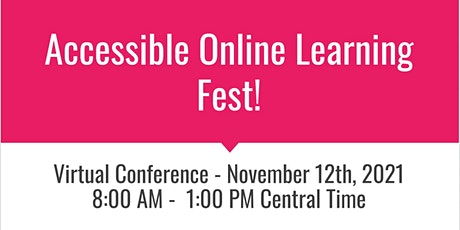 2021 Accessible Online Learning Fest tickets