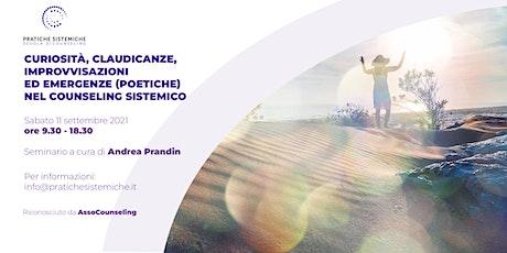 'Curiosità, claudicanze, improvvisazioni...' Seminario con Andrea Prandin biglietti