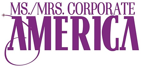 13th Annual Ms./Mrs. Corporate America Competition tickets