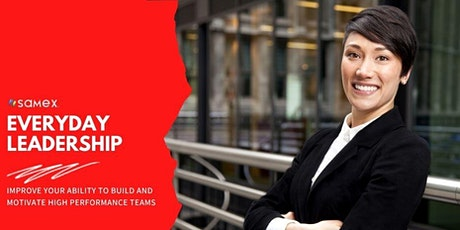 Everyday Leadership: Improving Your Ability to Build High Performance Teams tickets