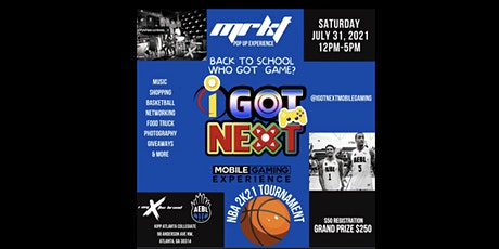 "Back 2 School "" Who Got Game""  NBA 2K Tournament tickets"