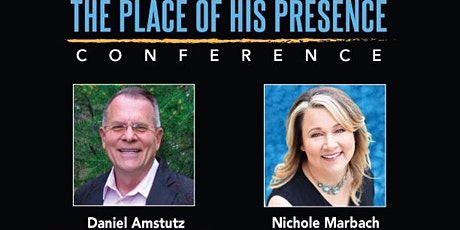 The Place of His Presence Conference tickets