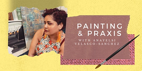 Painting and Praxis Part 1 tickets