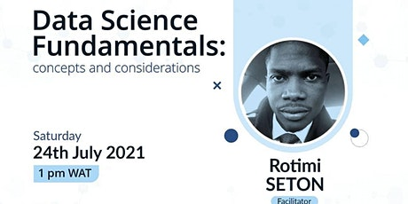 Data Science Fundamentals: concepts and considerations tickets