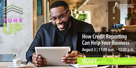 How Credit Reporting Can Help Your Business tickets