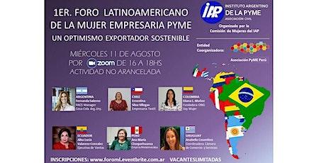 1er Foro Latinoamericano de la Mujer Empresaria Pyme boletos