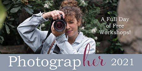 PhotograpHER - Celebrating Women in Photography! tickets