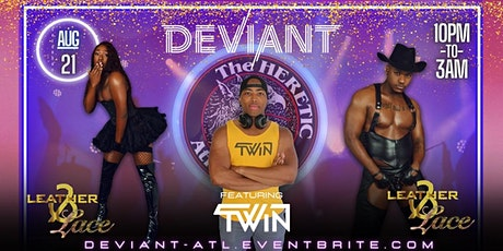 """Deviant ATL """"Leather & Lace"""" tickets"""