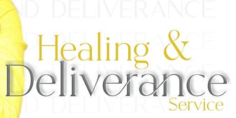 Healing and Deliverance Service tickets