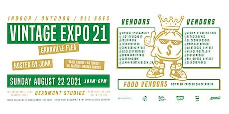 The Granville Flea presents  - THE VINTAGE EXPO 21 tickets