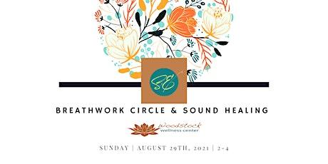 Breathwork Circle  with Sound Healing   Woodstock Wellness tickets